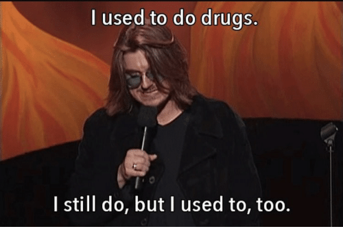 i used to do drugs i still do but i 19956924 ✅ 25 best memes about mitch hedberg quotes mitch hedberg