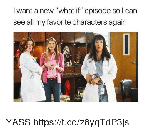 """Memes, 🤖, and Can: I want a new """"what if"""" episode so l can  see all my favorite characters again  IG  @kepnerskun YASS https://t.co/z8yqTdP3js"""