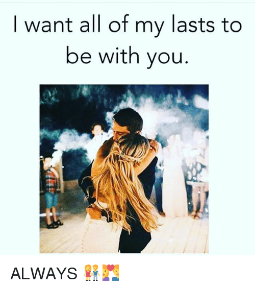 I Want To Be With You Always