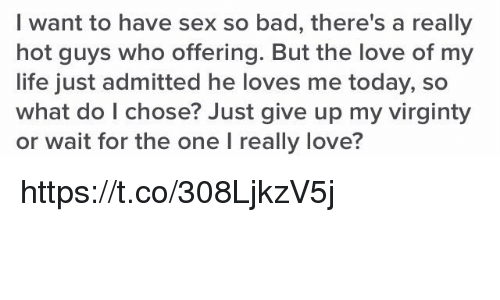 Want to have sex so bad