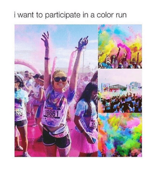 ✅ 25+ Best Memes About Color Run | Color Run Memes
