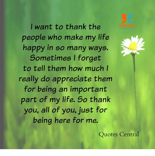 i want to thank the people who make my life happy in so many ways