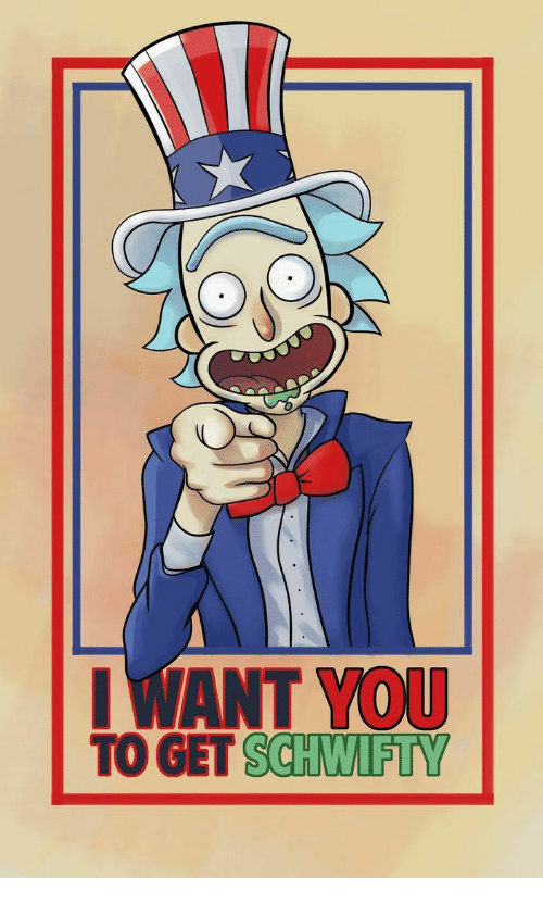 18c327fa690b3 I WANT YOU TO GET SCHWIFTY