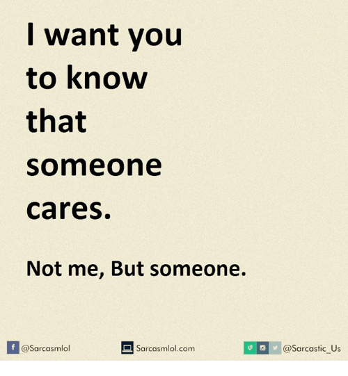 To not you tell if or How cares about someone