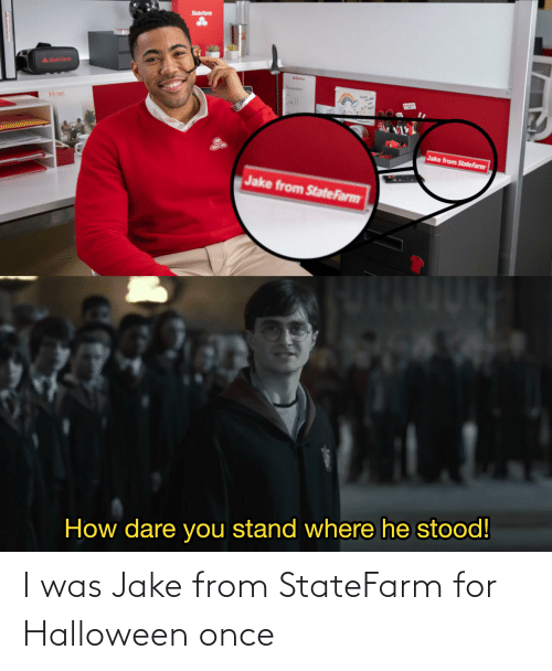 I Was Jake From Statefarm For Halloween Once Halloween Meme On Me Me