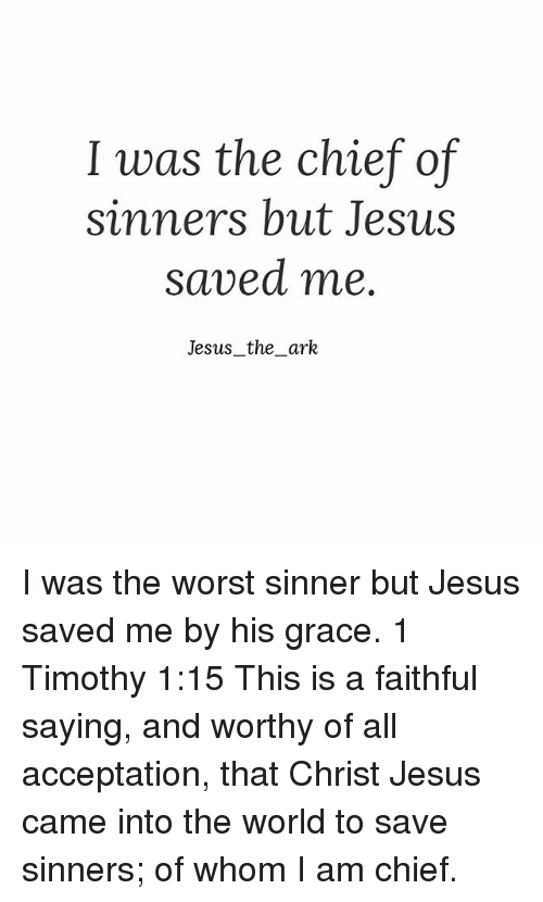 The Chief of Sinners Saved