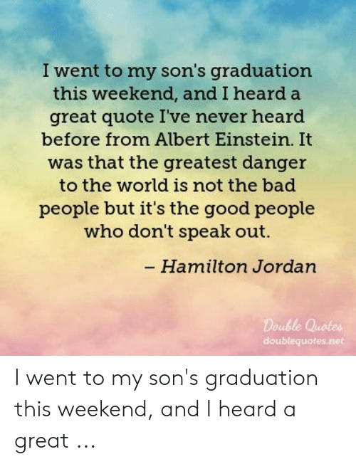 I Went to My Son\'s Graduation This Weekend and I Heard a ...