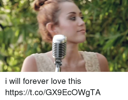 Love, Forever, and Girl Memes: i will forever love this https://t.co/GX9EcOWgTA