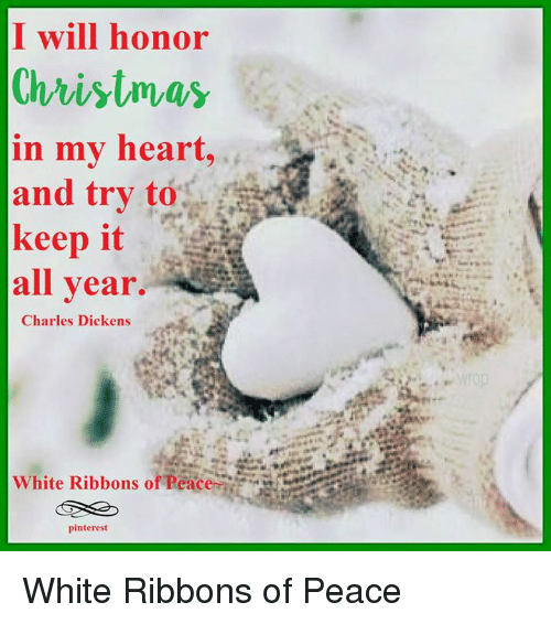 Keeping Christmas All The Year: I Will Honor Christmas In My Heart And Try To Keep It All
