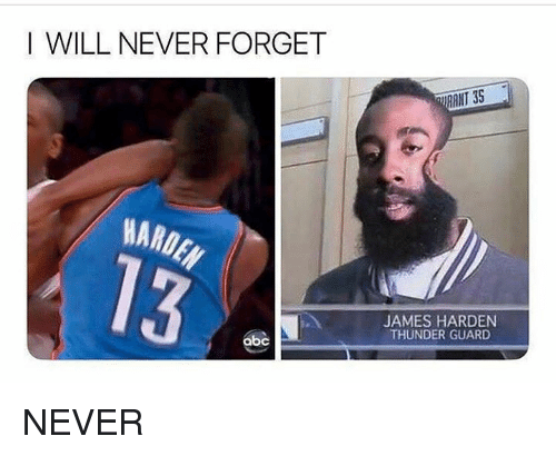 Abc, James Harden, and Never: I WILL NEVER FORGET  RANT 35  HARD  JAMES HARDEN  THUNDER GUARD  abc NEVER