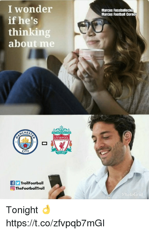 Being Alone, Club, and Football: I wonder  if he's  thinking  about me  Marcos Fussballecke  Marcos Football Corner  CHES  YOULL NEVERWALK ALONE  LIVERPOOL  FOOTBALL CLUB  18  94  CITY  EST 1892  FTrollFootball  O TheFootballTroll  PhotoGrid Tonight 👌 https://t.co/zfvpqb7mGI