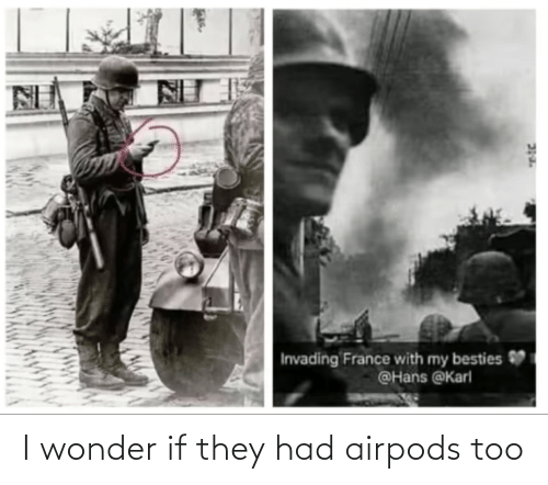 Wonder, They, and I Wonder: I wonder if they had airpods too