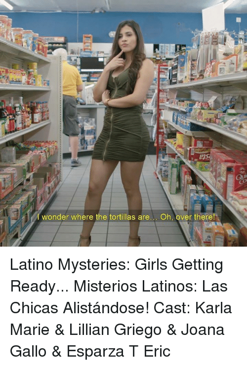 I Wonder Where the Tortillas Are Oh Over There Ek Latino
