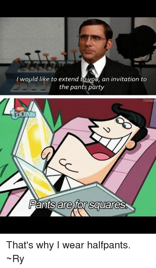 25 Best Memes About Pants Party – Invitation to the Pants Party