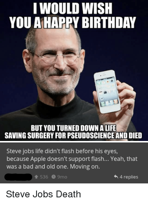 i would wish you a happy birthday but you turned 2713324 ✅ 25 best memes about steve jobs death steve jobs death memes