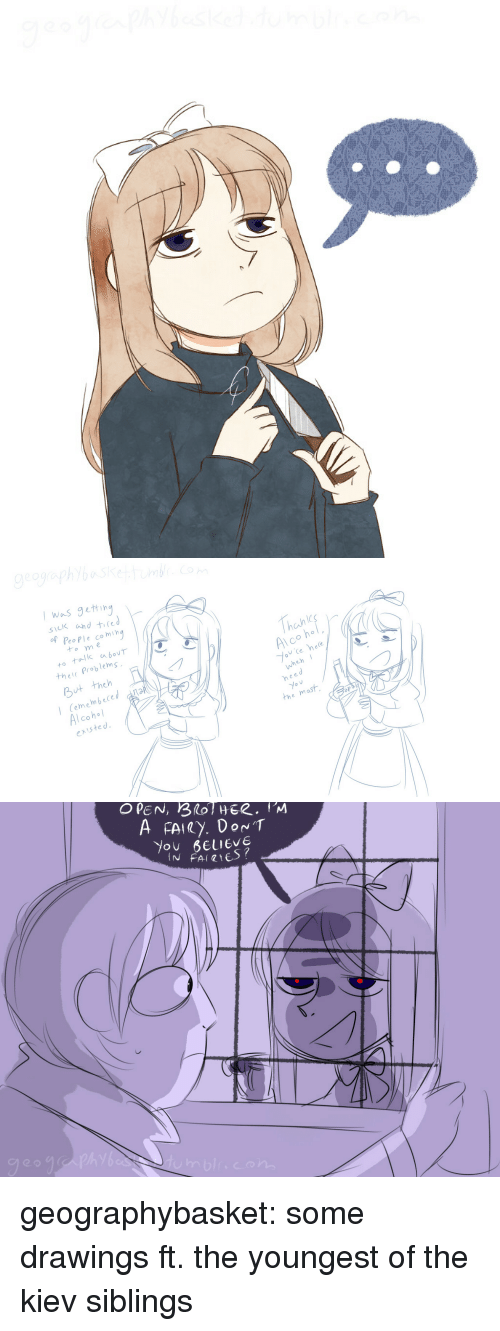 Target, Tumblr, and Alcohol: I w~s getting  sick shd tied  fPeoPle co ming  tome  thete Problems  But theh  Cemembeced  existed  hahl  Al co h。  wheh  Alcohol  heed  the mast  aps   You BeuIEVE geographybasket:  some drawings ft. the youngest of the kiev siblings