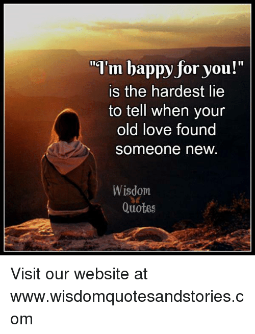 Love, Quotes, And Old: I1 Or You Is The Hardest Lie To Tell