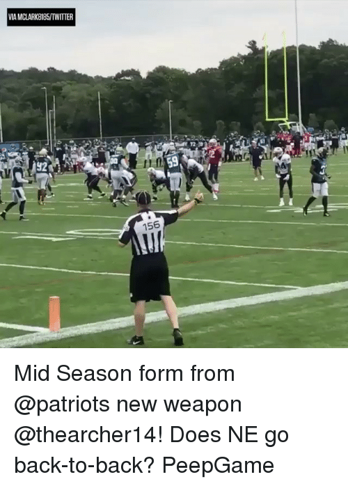 Back to Back, Memes, and Patriotic: IA MCLARK8185/TWITTER  92  156 Mid Season form from @patriots new weapon @thearcher14! Does NE go back-to-back? PeepGame