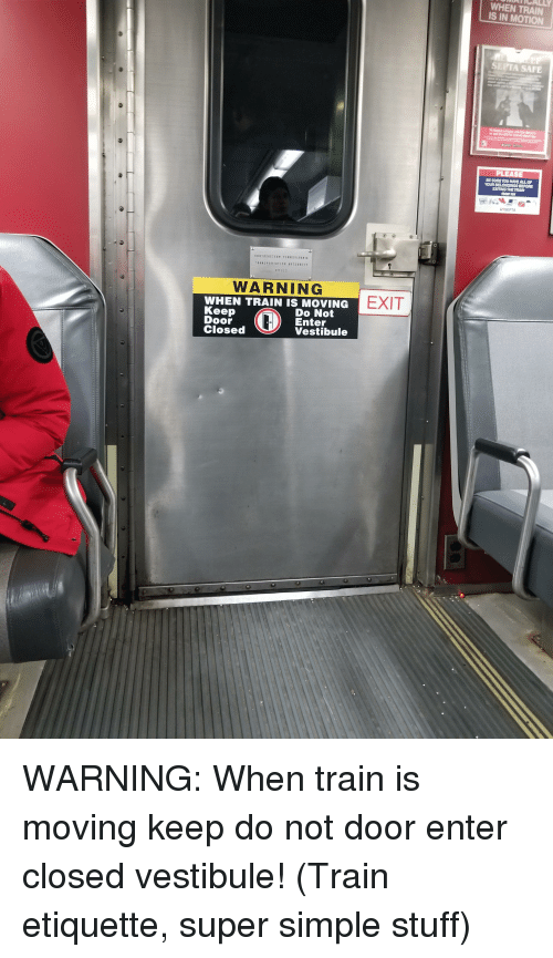Iatically When Train Is In Motion Septa Safe Please Be Sure You Have