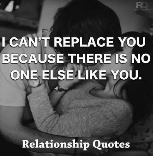 Icant Replace You Because There Is No One Else Like You