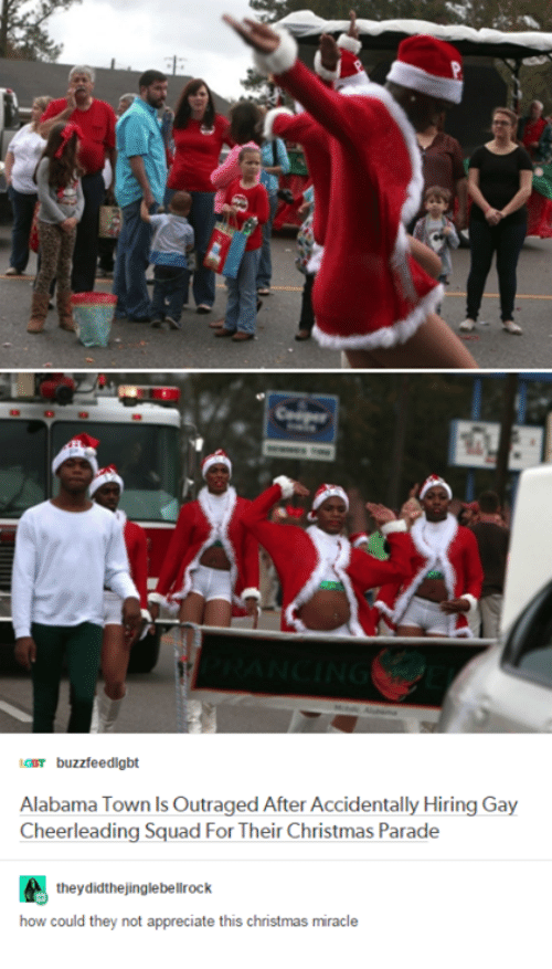 Christmas, iCarly, and Squad: icar buzzfeedigbt  Alabama Town Is Outraged After Accidentally Hiring Gay  Cheerleading Squad For Their Christmas Parade  they didthejinglebellrock  how could they not appreciate this christmas miracle
