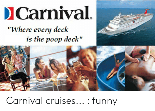 ICarnival Where Every Deck Is the Poop Deck Carnival Cruises