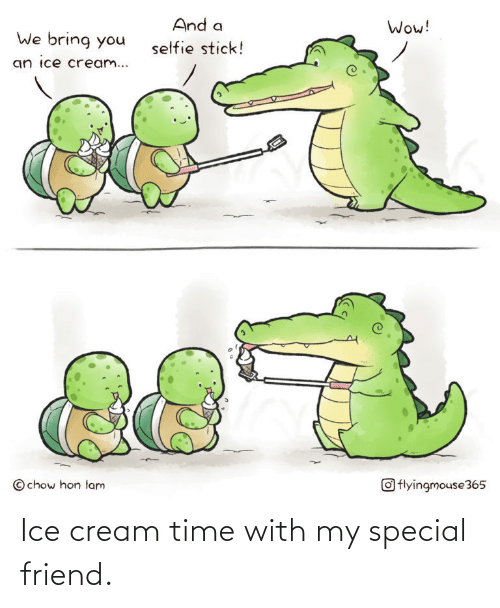 Ice Cream, Time, and Cream: Ice cream time with my special friend.