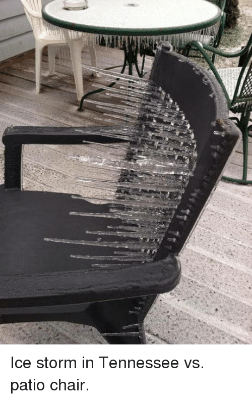 Tennessee, Chair, and Ice: Ice storm in Tennessee vs. patio chair.