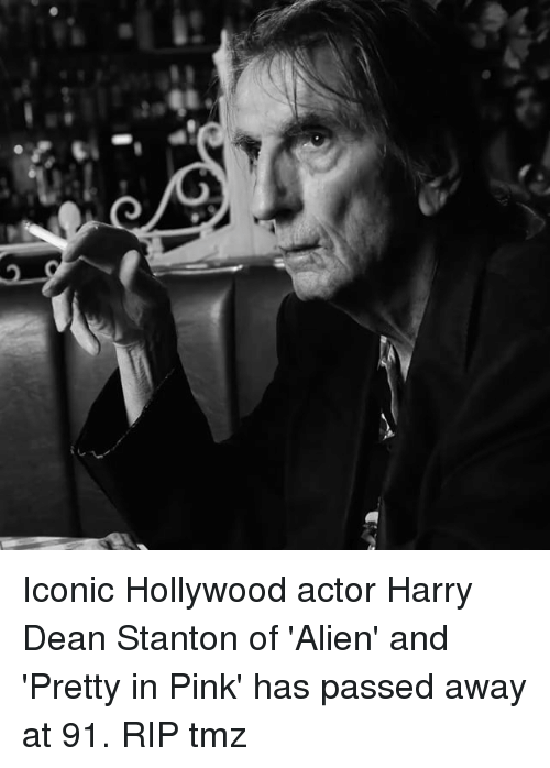 Memes, Alien, and Pink: Iconic Hollywood actor Harry Dean Stanton of 'Alien' and 'Pretty in Pink' has passed away at 91. RIP tmz