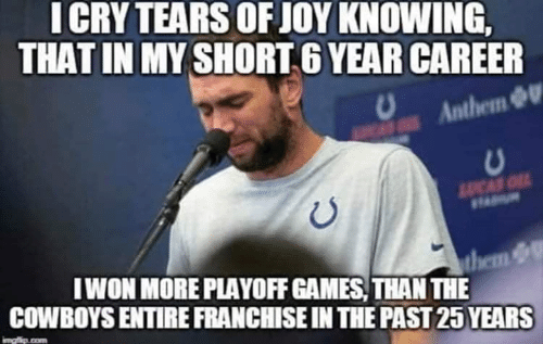 Dallas Cowboys, Games, and 25 Years: ICRY TEARS OF JOY KNOWING,  THAT IN MY SHORT 6 YEAR CAREER  Anthem &U  LUCAS O  IWON MORE PLAYOFF GAMES, THAN THE  them  COWBOYS ENTIRE FRANCHISE IN THE PAST 25 YEARS