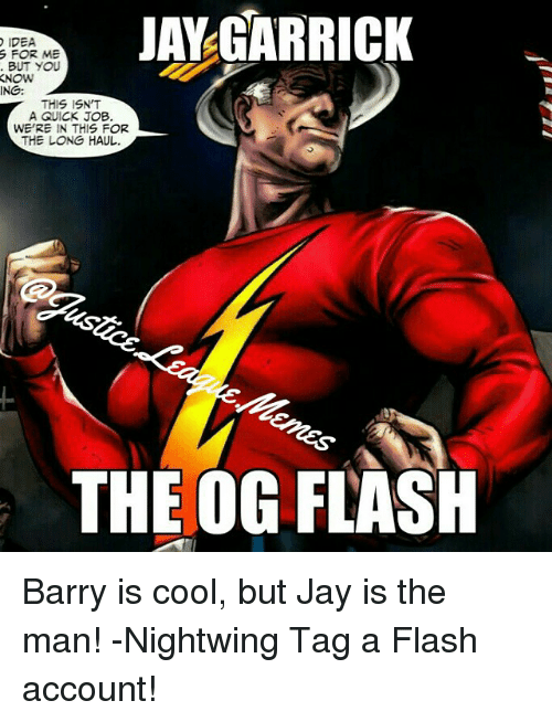 IDEA FOR ME BUT YOU JAY GARRICK NOW ING THIS ISN'T a QUICK JOB WE'RE