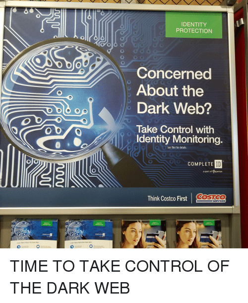 Costco Complete Id >> Identity Protection Concerned About The Dark Web Take Control Witlh
