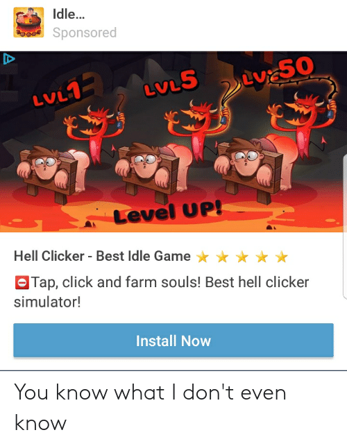 Idle Sponsored LVL LVL Level UP! Hell Clicker-Best Idle Game aTap