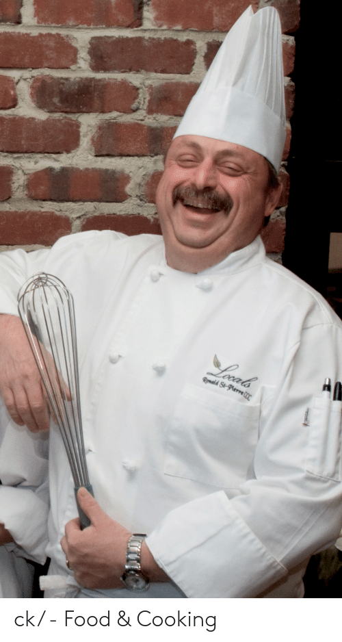 Food, Cooking, and Retarded-Chef: Ienals  Romald St-Pierre(OC ck/ - Food & Cooking