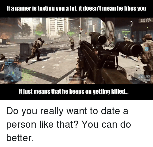 dating a gamer meme
