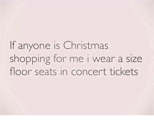 Christmas Concerts Near Me.If Anyone Is Christmas Shopping For Me I Wear A Size Floor