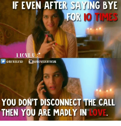if even after saying bye for io times fo i 26228657 ✅ 25 best memes about love memes love memes