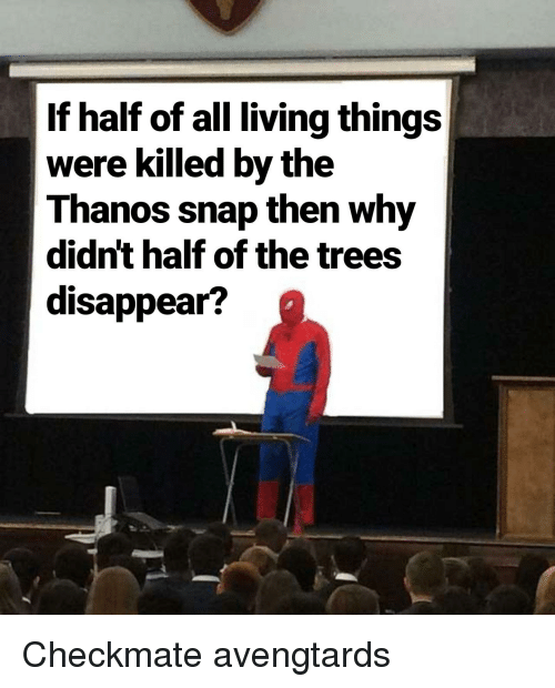 If Half of All Living Things Were Killed by the Thanos Snap