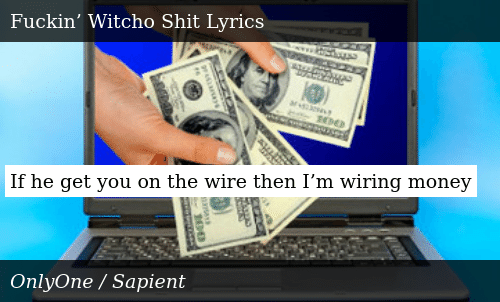 If He Get You on the Wire Then I'm Wiring Money | Donald ... Wiring Money on