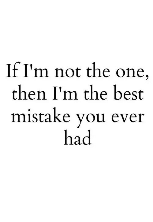 the best mistake i ever made