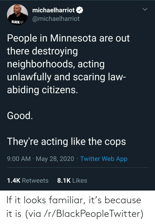 Blackpeopletwitter, Via, and Familiar: If it looks familiar, it's because it is (via /r/BlackPeopleTwitter)