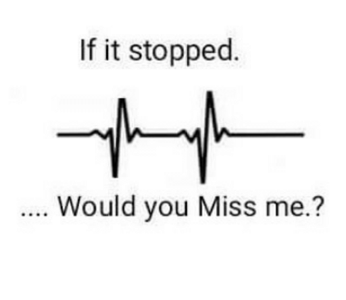 If It Stopped Would You Miss Me Meme On Meme