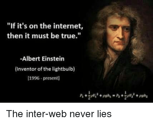 If It's On The Internet . . .