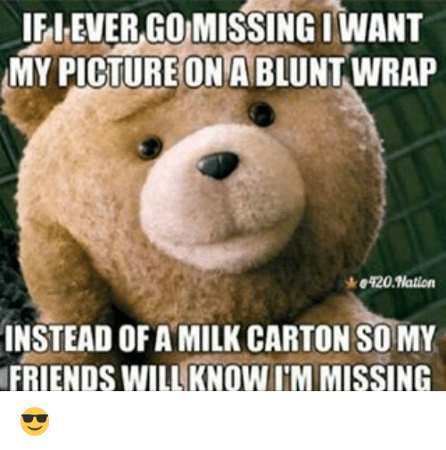 if lever go missingiwant my picture on a blunt wrap 20500611 ✅ 25 best memes about milk carton milk carton memes,Milk Carton Missing Meme