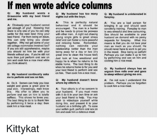 Advice Bad And Best Friend If Men Wrote Columns Q My
