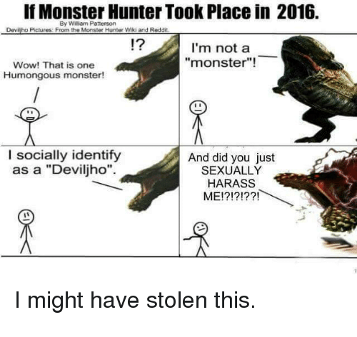 If Monster Hunter Took Place in 2016 by Weam Patterson Devilho