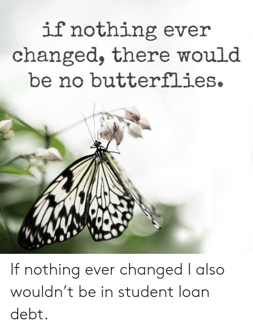 there/'d be no Butterflies. If nothing EVER changed SVG /& PNG