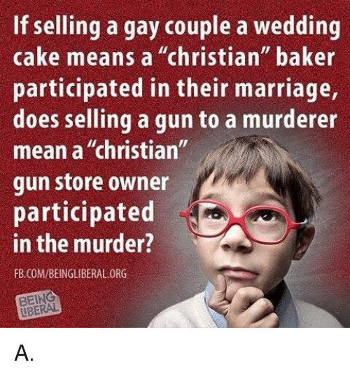 if selling a gay couple a wedding cake means a 24570513 if selling a gay couple a wedding cake means a christian baker