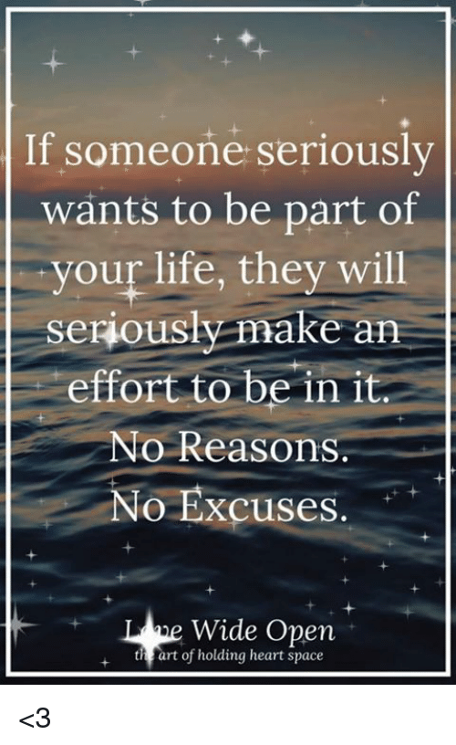 If Someone Seriously Wants to Be Part of Your Life They