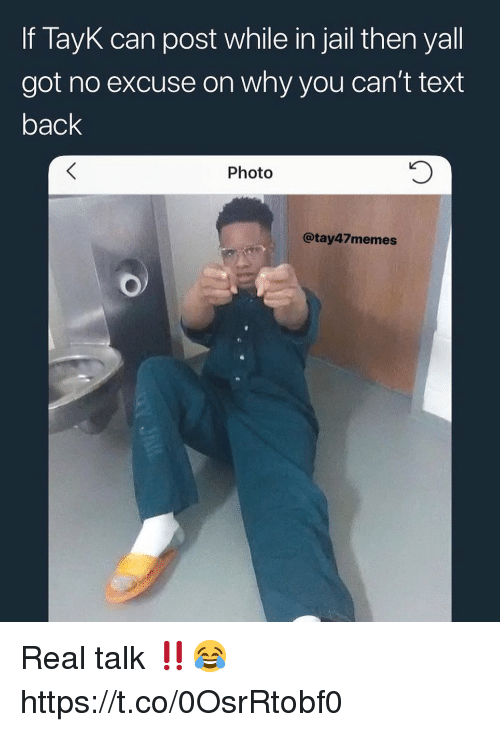 If TayK Can Post While in Jail Then Yall Got No Excuse on